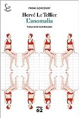 L'anomalia (El Balancí) (Catalan Edition) Format Kindle