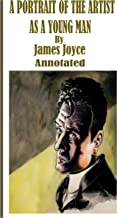 A Portrait of the Artist as a Young Man By James Joyce The New Annotated Edition