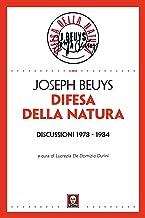 Difesa della Natura: Discussioni 1978 - 1984 (Italian Edition)