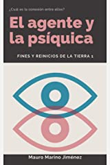 El agente y la psíquica: Fines y reinicios de la tierra 1 (Spanish Edition) Kindle Edition
