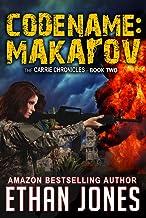 Codename: Makarov - A Carrie Chronicles Spy Thriller: International Espionage Assassin Operative - Book 2