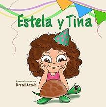 Estela y Tina: La Tortuga Mascota (Spanish Edition)