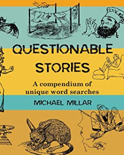 Questionable Stories: A compendium of unique word searches