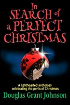 In Search of a Perfect Christmas (English Edition)