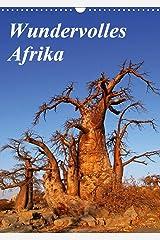 Wundervolles Afrika (Wandkalender 2021 DIN A3 hoch) Kalender