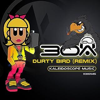 Durty Bird (Breaks Mix)