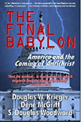 The Final Babylon: America and the Coming of Antichrist Kindle Edition