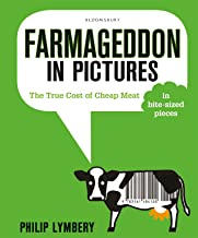 Farmageddon in Pictures: The True Cost of Cheap Meat – in bite-sized pieces