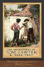 The Adventures of Tom Sawyer: Original Illustrations