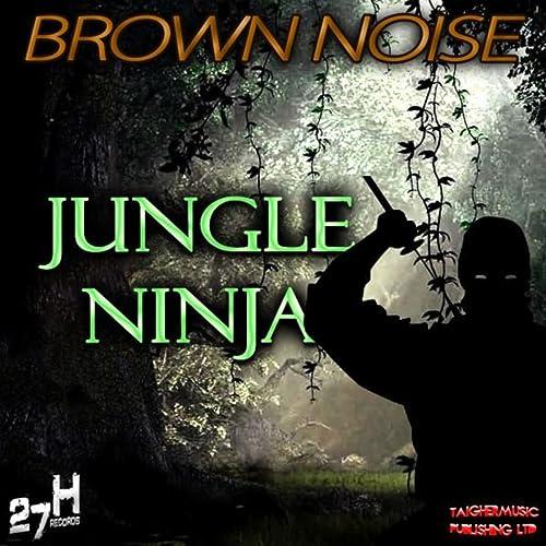 Jungle Ninja de Brown Noise en Amazon Music - Amazon.es