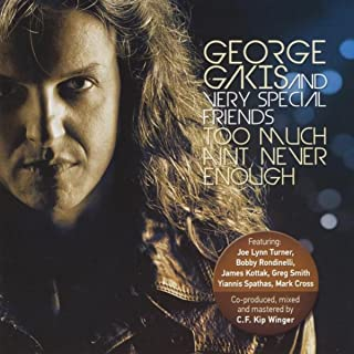 Too Much Ain't Never Enough (feat. C.F. Kip Winger)