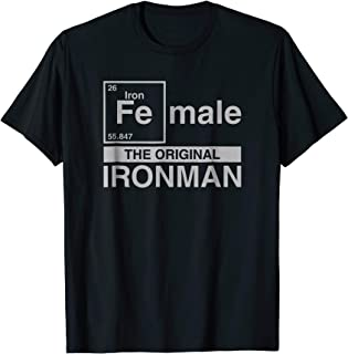 Fe 26 Iron Female The Original Iron woman Funny T Shirt