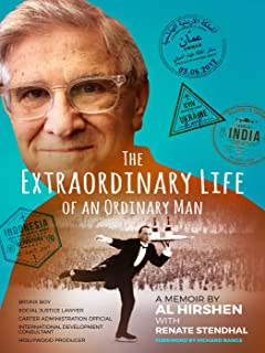 The Extraordinary Life of an Ordinary Man: A Memoir: Bronx Boy, Social Justice Attorney, Carter Administration Official, International Development Official, and Hollywood Producer