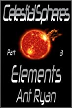 Celestial Spheres: Part Three: Elements