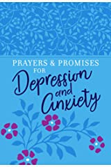 Prayers & Promises for Depression and Anxiety Kindle Edition