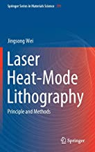 Laser Heat-Mode Lithography: Principle and Methods