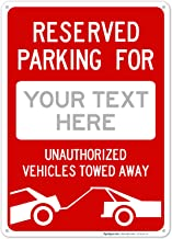 Custom Reserved Parking Sign, 10x14 Inches, Rust Free .040 Aluminum, Fade Resistant, Indoor/Outdoor Use, Made in USA by SI...