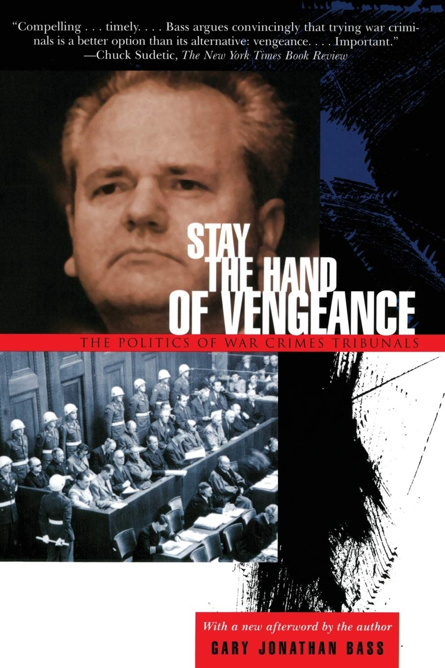 Image OfStay The Hand Of Vengeance: The Politics Of War Crimes Tribunals