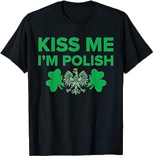 Lucky St Patricks Day T-Shirt - Kiss Me I'm Polish