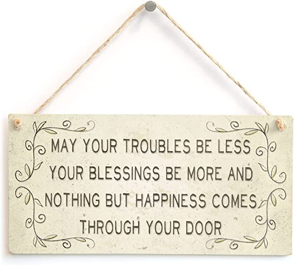 Meijiafei May Your Troubles Be Less Your Blessings Be More And Nothing But Happiness Comes Through Your Door Beautiful Home Accessory Gift Sign 10 X5