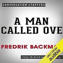 A Man Called Ove: A Novel by Fredrik Backman | Conversation Starters