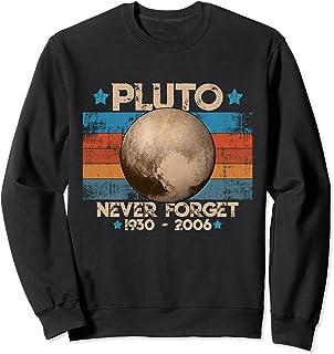 Vintage Never Forget Pluto - Planète Pluton Astronomie Space Sweatshirt