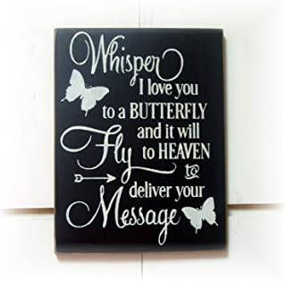 Whisper I Love You to A Butterfly and It Will Fly to Heaven to Deliver Yourt Message Wood Hanging Sign