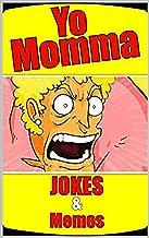 Memes: Yo MOMMA Could Read These Memes LOL Funny Yo Mama Jokes, Memes And Danks - Funny Memes Books (English Edition)