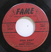 JIMMY HUGHES 45 RPM STEAL AWAY / LOLLY POPS, LACE AND LIPSTICK