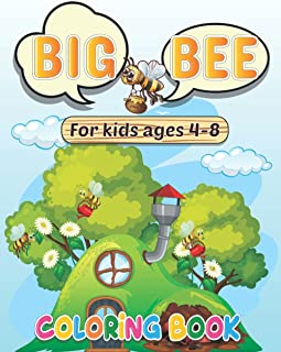 Big Bee Coloring Book: Busy Cute Bee Coloring Book - Bees, Bears And Honey Coloring Book | 50 Fun Coloring Pages For Kids ...