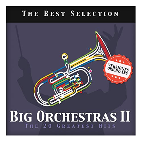 Big Orchestras II. The 20 Greatest Hits