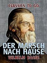 Der Marsch nach Hause (Classics To Go) (German Edition)
