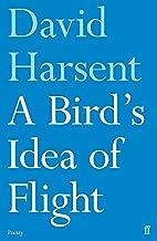 A Bird's Idea of Flight (Faber Poetry)