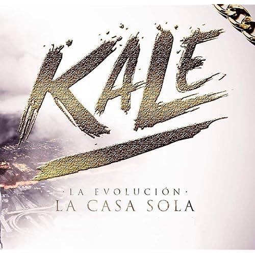 Amazon.com: Casa sola [Explicit]: Kale