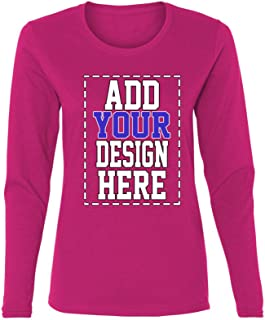Custom Long Sleeve Shirts for Women - Make Your OWN Shirt - Add Your Design Picture Photo Text Printing