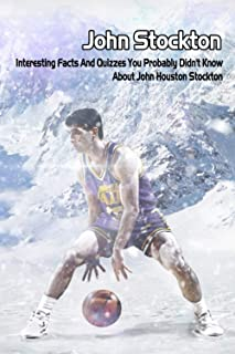 John Stockton: Interesting Facts And Quizzes You Probably Didn't Know About John Houston Stockton: Information About John ...