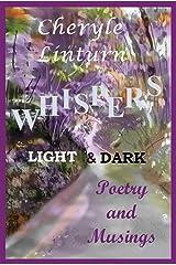 Whispers: Light & Dark Kindle Edition