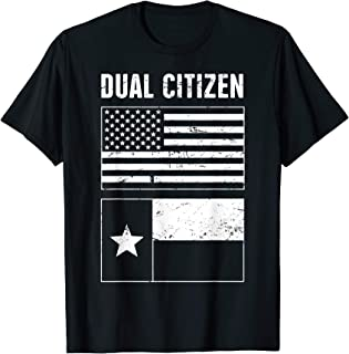 Distressed Dual Citizen of the USA and Texas Flag T-Shirt