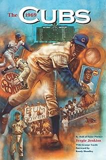 The 1969 Cubs: Long Remembered - Not Forgottten