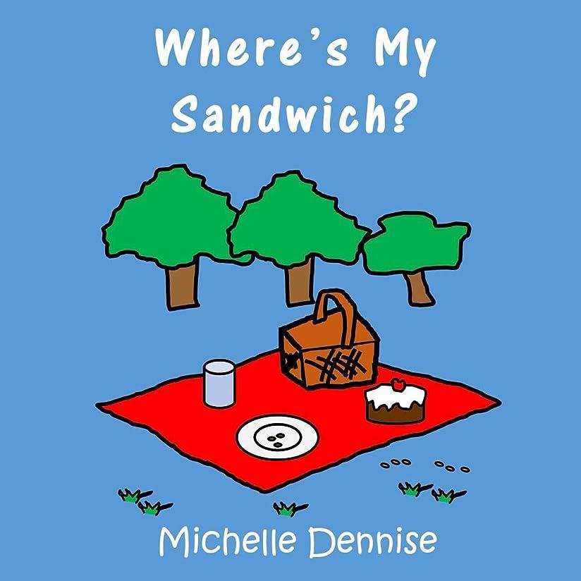 ばかげている無十代Where's My Sandwich? (English Edition)