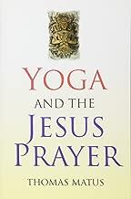 Yoga and the Jesus Prayer
