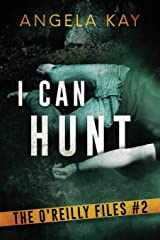 I Can Hunt: An FBI Thriller (The O'Reilly Files) Paperback