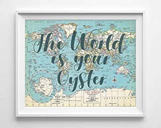 Best the world is your oyster sign Reviews