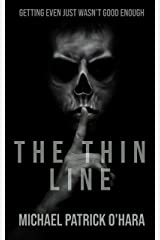 The Thin Line Kindle Edition