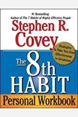 The 8th Habit: From Effectiveness to Greatness Kindle Edition
