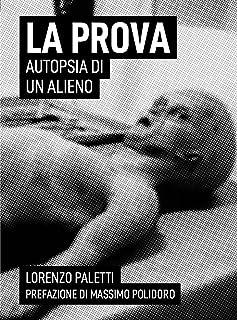 La Prova: Autopsia di un Alieno