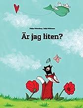 Är jag liten?: En berättelse i text och bilder av Philipp Winterberg och Nadja Wichmann
