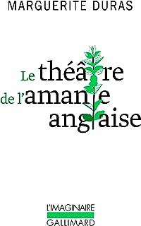Le théâtre de l'amante anglaise (Collection L'Imaginaire) (French Edition)