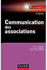 Communication des associations - 2e éd. (Entrepreneurs) Format Kindle
