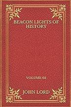 Beacon Lights of History: Volume 03